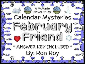 Calendar Mysteries: February Friend (Ron Roy) Novel Study