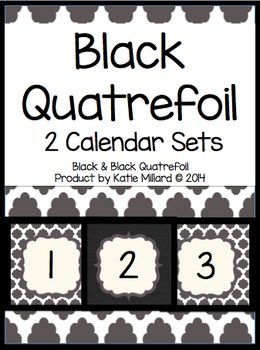 Calendar Set: Black Quatrefoil & Black Solid