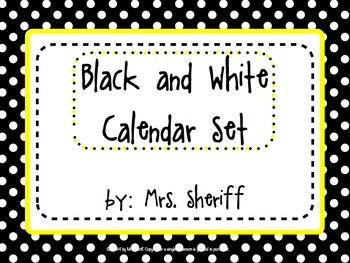 Calendar Set - Black and White with Yellow {EDITABLE}