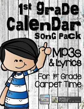Calendar Time - 1st Grade Song Pack