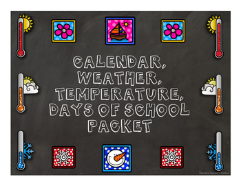 Morning Work: Calendar, Weather, Temperature, Days of Scho
