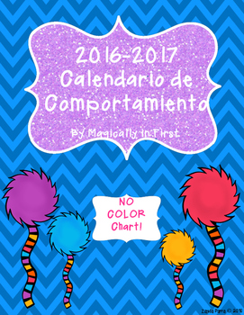Calendario de Comportamiento 2016-2017! Dr. Seuss Inspired