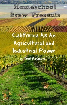California As An Agricultural and Industrial Power (Fourth