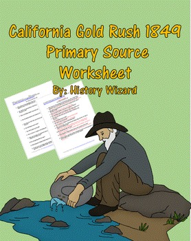 California Gold Rush 1849 Primary Source Worksheet