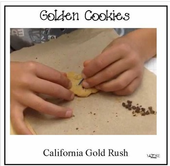California Gold Rush Golden Cookies Activity