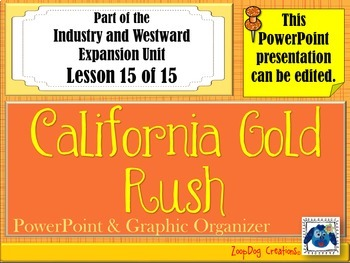 California Gold Rush PowerPoint and Graphic Organizer