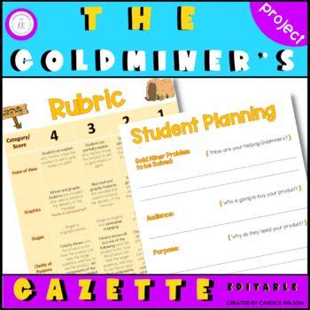 California Goldrush: Goldminer's Gazette Project
