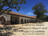 California Mission Research Report & Project Guidelines wi