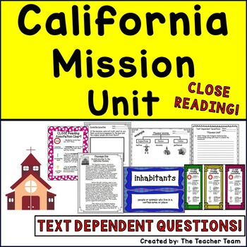 California Mission Unit ~ Close Reading ~ Text Dependent Q