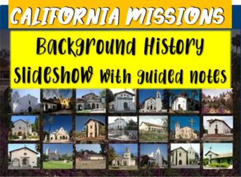 California Missions! (PART 1: BACKGROUND) - visual, textua