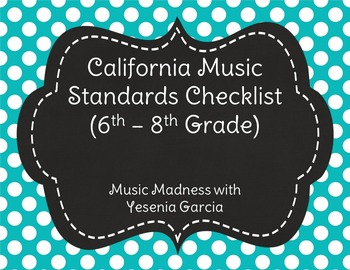 California Music Standards Checklists - Middle School (6th