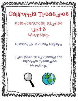 California Treasures First Grade Unit 3 Science/Social Stu