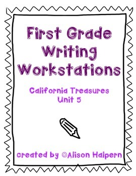 California Treasures Writing Workstations: Unit 5