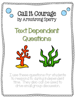 Call It Courage Text Dependent Questions FREE for Small Gr