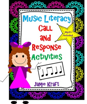 Call and Response: Music Literacy Activities with mp3s