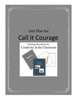 Call it Courage Novel Unit Plus Grammar
