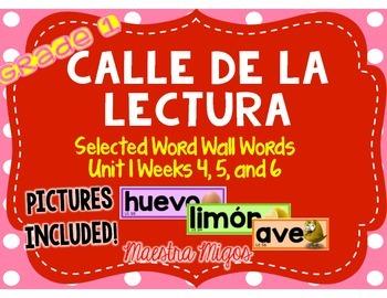Calle de la lectura: Selected Word Wall Words Unit 1 Weeks
