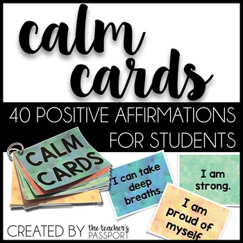 Calm Cards: Postive Affirmations for Kids