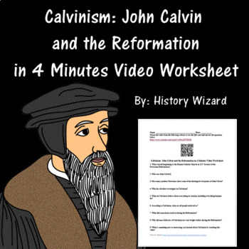Calvinism: John Calvin and the Reformation in 4 Minutes Vi