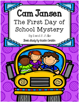 Cam Jansen The First Day of School Mystery