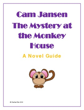 Cam Jansen and The Mystery at the Monkey House Novel Guide