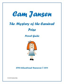Cam Jansen and The Mystery of the Carnival Prize Novel Guide