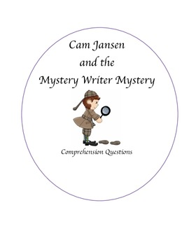 Cam Jansen and the Mystery Writer Mystery Comprehension Questions