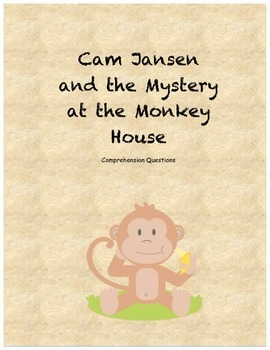 Cam Jansen and the Mystery at the Monkey House comprehensi