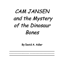 Cam Jansen and the Mystery of the Dinosaur Bones comprehen
