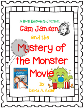 Cam Jansen and the Mystery of the Monster Movie-A Complete