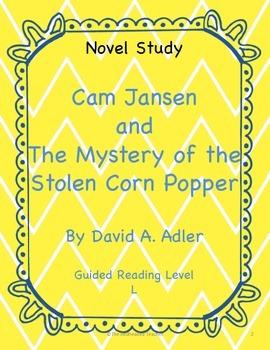 Cam Jansen and the Mystery of the Stolen Corn Popper Novel Study