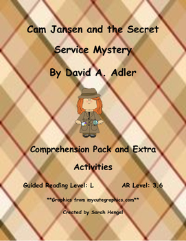 Cam Jansen and the Secret Service Mystery By David A. Adle