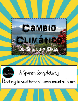 Cambio Climático-A Spanish Song with Weather and Environme
