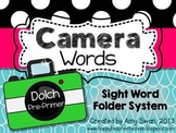 Camera Words - Dolch Pre-Primer Sight Word Folder System