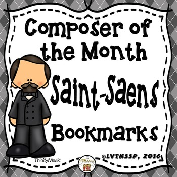 Camille Saint-Saens Bookmarks (Composer of the Month)