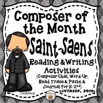 Camille Saint-Saens Reading and Writing Activities (Compos