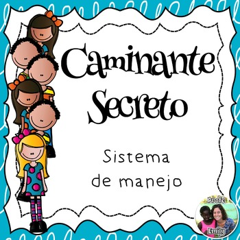 Caminante secreto - Spanish dual-language Secret Walker resources