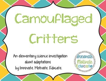 Camouflaged Critters: An Elementary Science Adaptation Inv