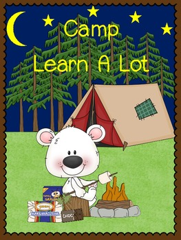 Camp Learn A Lot - Literacy and Math Centers