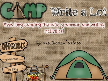 Grammar and Writing {Camp Write a Lot Theme}