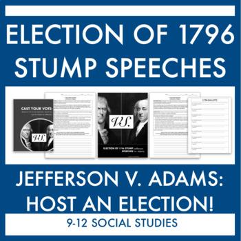 Campaign Speeches: Jefferson v Adams 1796