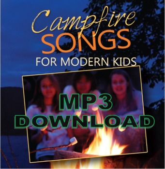 Campfire Songs for Modern Kids Album MP3 Download