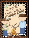 Camping, Cook-Outs and S'MORE Fun!