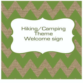 Camping/Hiking Welcome sign