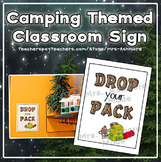 "Camping Themed Classroom Sign ""Drop Your Pack"""