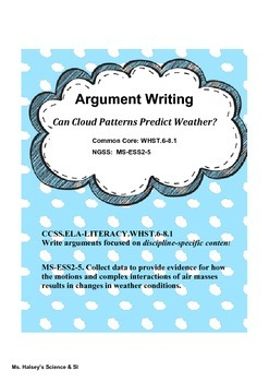 Can Clouds Predict Weather?  NGSS/CCSS Argument Writing in