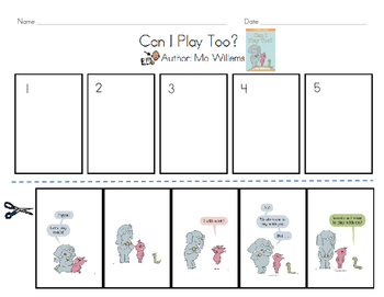 Can I Play Too? Mo Willems - Sequence/Sequencing/Retelling