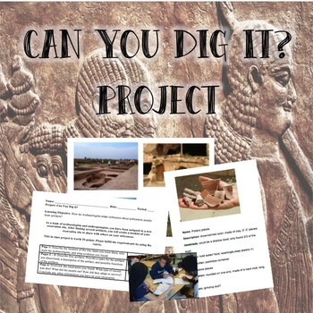 Can You Dig It? Archaeology Project