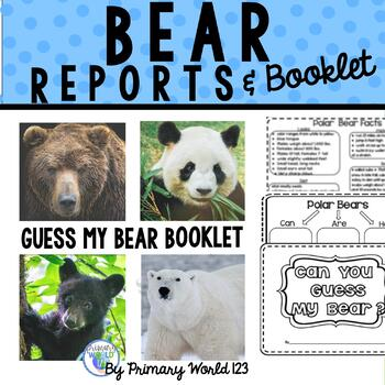 Informative Writing- Bear Report Can You Guess My Bear? In
