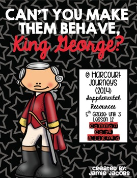 Can't You Make Them Behave, King George (Journeys 5th- Sup